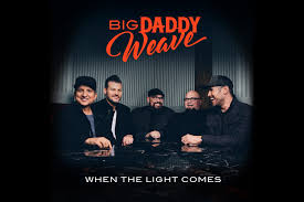 Todd D Bennett Walk In The Light New Album From Big Daddy Weave When The Light Comes
