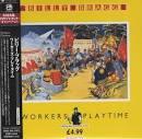 Workers Playtime [Japan Bonus Tracks]