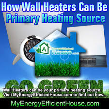 wall heaters as primary heat source