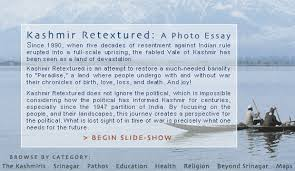 kashmir retextured a photo essay kashmir retextured a visual journey
