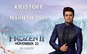 maniesh paul to voice kristoff in hindi