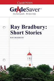 ray bradbury short stories essay questions gradesaver ray bradbury short stories