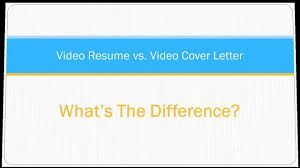 Video Resume Vs Video Cover Letter What S The Difference Youtube