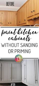 Paint Your Kitchen Cabinets How To Paint Kitchen Cabinets Without Sanding Or Priming