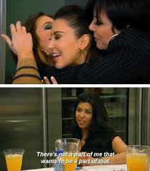 40 Kourtney Kardashian Quotes That Prove She's Low Key Savage Amazing Kardashian Quotes