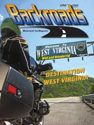 June 2009 - Special West Virginia Issue by Backroads Magazine - issuu