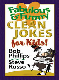fabulous and funny clean jokes for kids ebook by bob phillips steve russo
