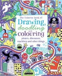 drawing doodling colouring pirates dinosaurs machines and other things