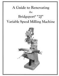 bridgeport knee mill parts in stock bridgeport and servo power renovating the bridgeport series 1 2j milling machine