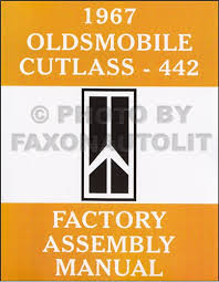 1967 olds cutlass 442 f85 wiring diagram manual reprint 1967 oldsmobile reprint assembly manual cutlass 442 supreme f 85