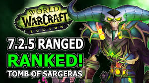 Wow Legion Dps Charts 7 2 5 Ranged Dps Ranked Changes Winners And Losers In World Of Warcraft Legion Tomb Of Sargeras