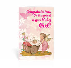 Congratulations On The Arrival Of Your Baby Girl Greeting Card