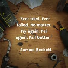 Samuel Beckett Quotes Fascinating Hitarth Sharma On Twitter Ever Tried Ever Failed No Matter Try