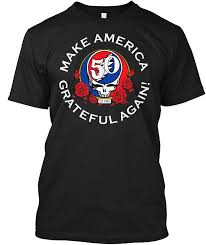 make america grateful again whole cool cal sleeves cotton t shirt fashion new t shirts uni funny tops tee less tee t shirt shirt designer