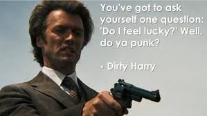 Image result for dirty harry quotes
