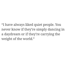 Quiet Quotes Gorgeous Quiet People Quotes Tumblr