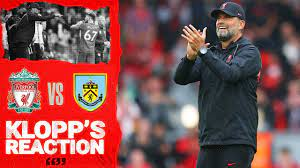 Klopp's Reaction: 'It was the best 12.30 atmosphere we ever had' | Liverpool  vs Burnley - YouTube