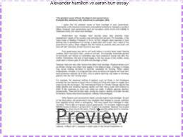 alexander hamilton vs aaron burr essay term paper academic  alexander hamilton vs aaron burr essay to alexander hamilton from aaron burr 22