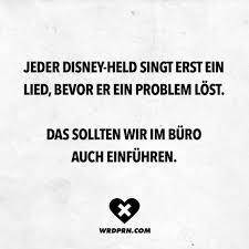 Visual Statements Jeder Disney Held Singt Erst Ein Lied Bevor Er
