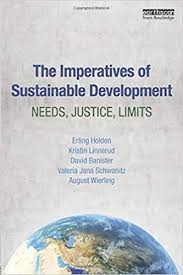 The Imperatives of Sustainable Development: Needs, Justice, Limits ...