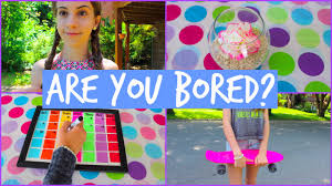 what to do when you re bored in the summer diy s activities you