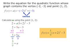 30 vertex write the equation for the quadratic function whose graph