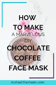 The grounds work to gently remove dead skin cells, which helps to rejuvenate and boost circulation. How To Make A Marvelous Chocolate Coffee Diy Face Mask