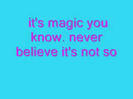 Image result for i believe it's magic