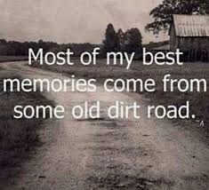 Road Quotes Mesmerizing Best 48 Dirt Road Quotes Ideas Nature Quotes Full Quote And Art