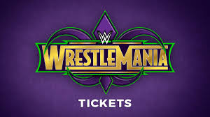Wrestlemania 34 Tickets Available Now Wwe