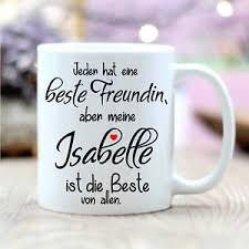 Kaffeetasse Spruch Beste Freundin Mit Wunschnamen T303 Keramik Bff