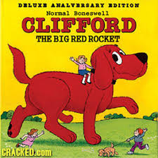 clifford the big red rocket children s book cover paros know your meme