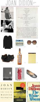 best images about joan didion joy williams life joan didion s packing list