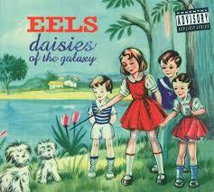 <b>Eels</b>: <b>Daisies Of The Galaxy</b> - Music on Google Play