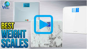 Top 10 Weight Scales of 2018 | Video Review