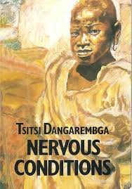 literary classics re ed nervous conditions by tsitsi nervous conditions