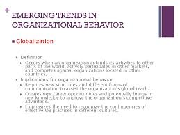 introduction to the field of organizational behavior ppt  emerging trends in organizational behavior