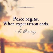 Peace Begins When Expectation Ends Pictures Photos And Images For Mesmerizing Quotes About Peace