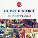 De Pre Historie: De Jaren 70, Vol. 2 (1977)