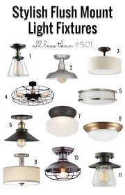 Stylish Flush Mount Light Fixtures Under $50. So many great, affordable  options in this