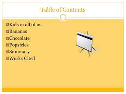 MORGAN ADAMS Table of Contents Kids in all of us Bananas