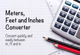 Conversion Chart Meters To Feet Meters To Feet And Inches Feet And Inches To Meters