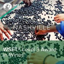 wset level 3 course in nashville napa valley wine academy