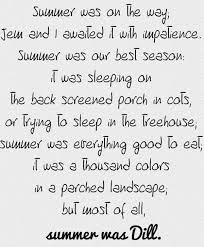 to kill a mockingbird love this quote summer to to kill a mockingbird love this quote