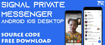 Signal Private Messenger - Android iOS and Desktop App Source Code Free  Download