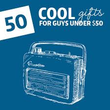 50 Cool Gifts for Guys- under 50 dollars. This is actually full of really