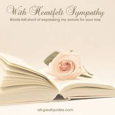 My Condolences Quotes Sympathy Condolences Cards With Heartfelt Sympathy Card Quotes 24 12