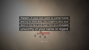 "Stonewall Jackson Quotes Amazing Stonewall Jackson Quote ""Madam If Your Son Were To Come Home And"