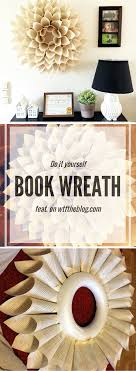 diy book page wreath so easy and perfect for all of those old books to be put to good use diy uses for old books