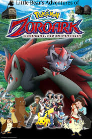 Little Bear's Adventures of Pokémon: Zoroark - Master of Illusions | Pooh's  Adventures Wiki